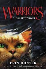 Warriors #6 : The Darkest Hour - Erin Hunter