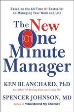The New One Minute Manager - Ken Blanchard