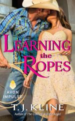 Learning the Ropes - T. J. Kline