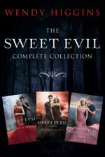 Sweet Evil 3-Book Collection : Sweet Evil, Sweet Peril, Sweet Reckoning - Wendy Higgins