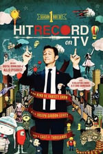 Hitrecord on TV! Season One - Joseph Gordon-Levitt