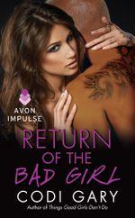 Return of the Bad Girl - Codi Gary