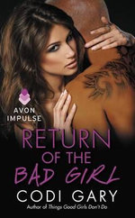 Return of the Bad Girl - Codi Gary
