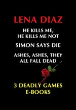 Deadly Games Thrillers - Lena Diaz