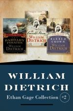 Ethan Gage Collection #2 - William Dietrich