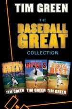 The Baseball Great Collection : Baseball Great, Rivals, Best of the Best - Tim Green