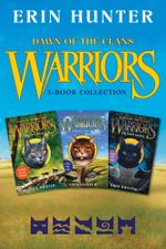 Warriors: Dawn of the Clans 3-Book Collection : The Sun Trail, Thunder Rising, The First Battle - Erin Hunter