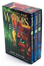 Warriors Box Set: Volumes 1 to 3 : Into the Wild, Fire and Ice, Forest of Secrets - Erin Hunter