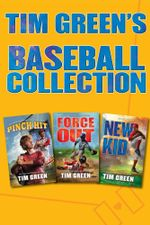 Tim Green's Baseball Collection : Pinch Hit, Force Out, New Kid - Tim Green
