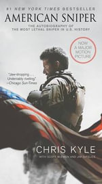 American Sniper Movie Tie-In Edition - Chris Kyle