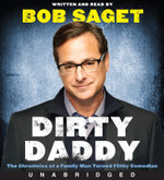 Dirty Daddy Low Price CD : The Chronicles of a Family Man Turned Filthy Comedian - Bob Saget