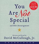 You Are Not Special Low Price CD : ...and Other Encouragements - David McCullough, Jr.