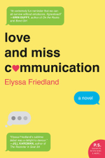 Love and Miss Communication - Elyssa Friedland