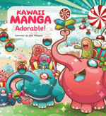 Kawaii Manga : Adorable! - Eva Minguet
