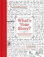 What's Your Story? : True Experiences from Complete Strangers - Brandon Doman