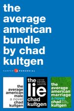 Chad Kultgen Collection - Chad Kultgen