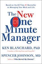 The One Minute Manager : Revised Edition - Ken Blanchard