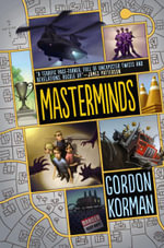 Masterminds : MasterMinds - Gordon Korman