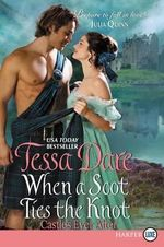 When a Scot Ties the Knot LP : Castles Ever After - Tessa Dare