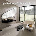 150 Best New Bathroom Ideas - Irene Alegre