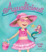 Aqualicious - Victoria Kann