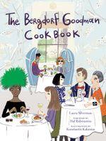 Bergdorf Goodman Cookbook - Bergdorf Goodman