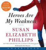 Heroes Are My Weakness Low Price CD - Susan Elizabeth Phillips