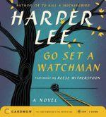 Go Set a Watchman CD - Harper Lee