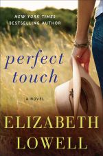 Perfect Touch : A Novel - Elizabeth Lowell
