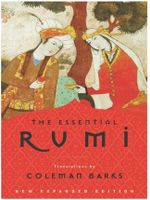 The Essential Rumi : 150 Plant-Empowered Recipes to Ignite a Mouthwater... - Jalalu'l-Din Rumi