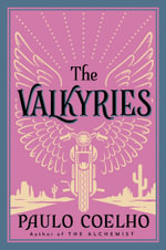 The Valkyries : An Encounter with Angels - Paulo Coelho
