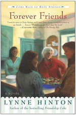 Forever Friends : A Novel a Novel - Lynne J Hinton