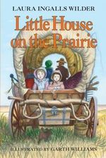 Little House on the Prairie : Little House (Original Series Paperback) - Laura Ingalls Wilder