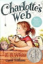 Charlotte's Web : Trophy Newbery - E. B. White