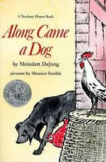 Along Came a Dog : Harper Trophy Books (Paperback) - Meindert De Jong