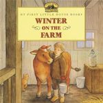 Winter on the Farm : Adapted from the Little House Books by Laura Ingalls Wilder - Laura Ingalls Wilder