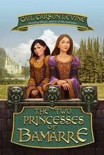 The Two Princesses of Bamarre (Rpkg) - Gail Carson Levine