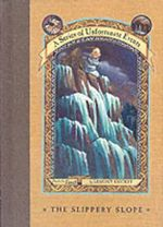 The Slippery Slope :  A Series of Unfortunate Events : Book 10 - Lemony Snicket