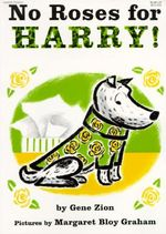 No Roses for Harry! - Gene Zion