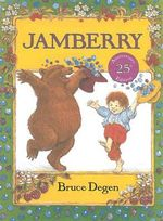 Jamberry : I Can Read Bks. - Bruce Degen