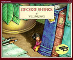 George Shrinks : Trophy Picture Bks. - William Joyce