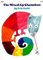 The Mixed-Up Chameleon (PB) - Eric Carle