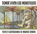 Donde Viven los Monstruos / Where the Wild Things Are - Maurice Sendak
