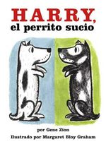 Harry the Dirty Dog (Spanish Edition) : Harry, El Perrito Sucio :  Harry, El Perrito Sucio - Gene Zion