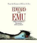 Edward the Emu - Sheena Knowles