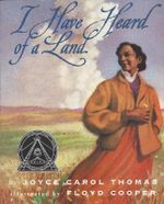 I Have Heard of a Land : Trophy Picture Books (Paperback) - Joyce Carol Thomas
