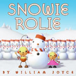 Snowie Rolie - William Joyce