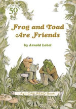 Frog and Toad Are Friends : I Can Read Books: Level 2 - Arnold Lobel
