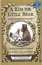 A Kiss for Little Bear : I Can Read! - Level 1 - Else Holmelund Minarik