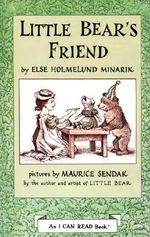 Little Bear's Friend : I Can Read Book, An: Level 2 - Else Holmelund Minarik